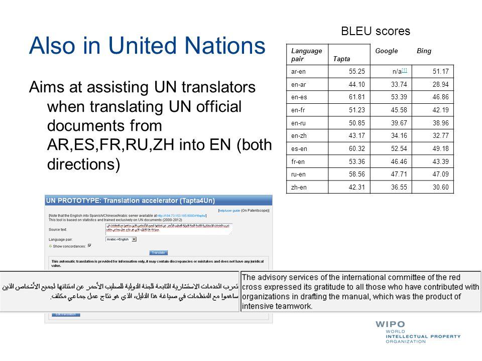 Also in United Nations BLEU scores. Language pair. Tapta. Google. Bing. ar-en. 55.25. n/a[1]